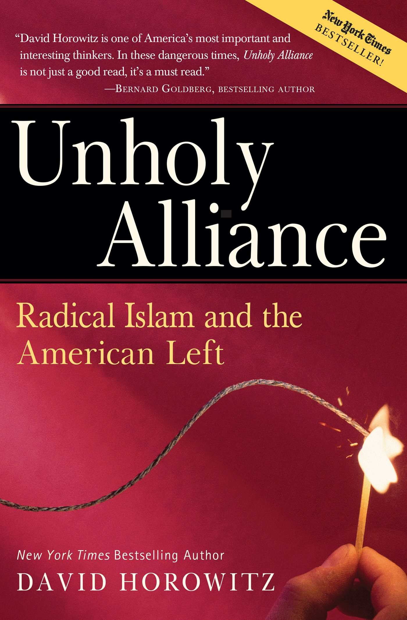 Unholy Alliance: Radical Islam And the American Left: David Horowitz:  9780895260260: Books - Amazon.ca