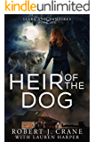 Heir of the Dog (Liars and Vampires Book 6)