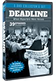 Deadline: The Complete 39 Episode Series!
