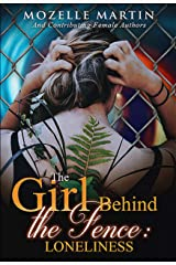 Girl Behind the Fence:: Loneliness Kindle Edition