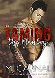 Taming the Playboy (A Dickerman Moretti Novel Book 2)
