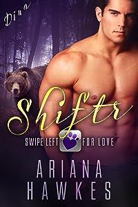 Shiftr: Swipe Left for Love (Dina): BBW Bear Shifter Romance (Hope Valley BBW Dating App Romance Book 1)