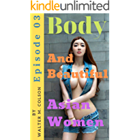 Body and beautiful asian women episode 03 book cover