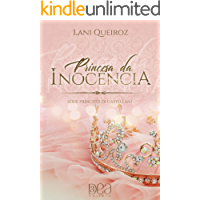 Princesa da Inocência (Príncipes Di Castellani Livro 4)