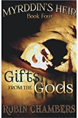 Gifts from the Gods (Myrddin's Heir Book 4) Kindle Edition