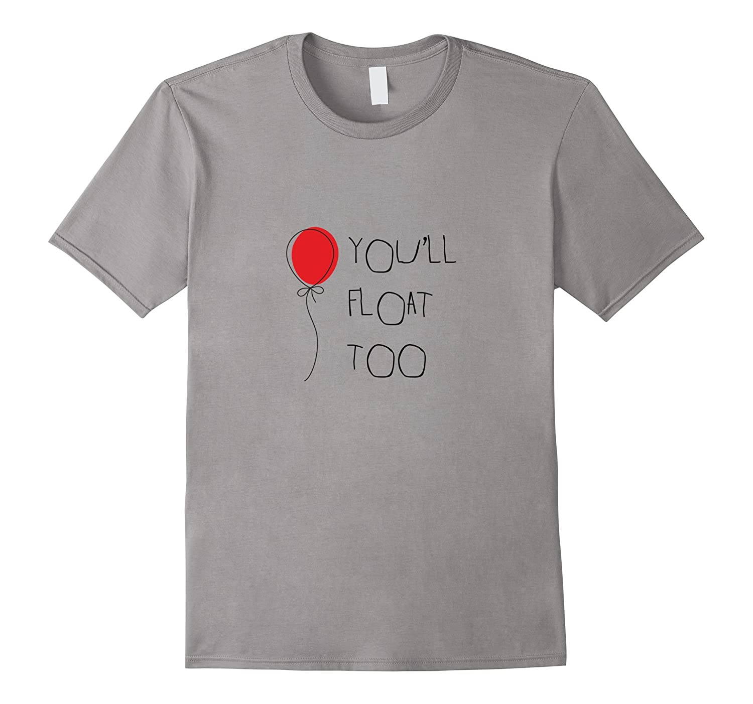 You'll Float Too Red Balloon Horror Halloween T-shirt-CL