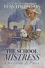 The School Mistress (Emerson Pass Book 1) Kindle Edition