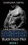 Desired: A M/M Shifter Romance (Black Creek Pack Book 1)