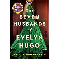 The seven husbands of Evelyn Hugo: Taylor Jenkins Reid: A Novel