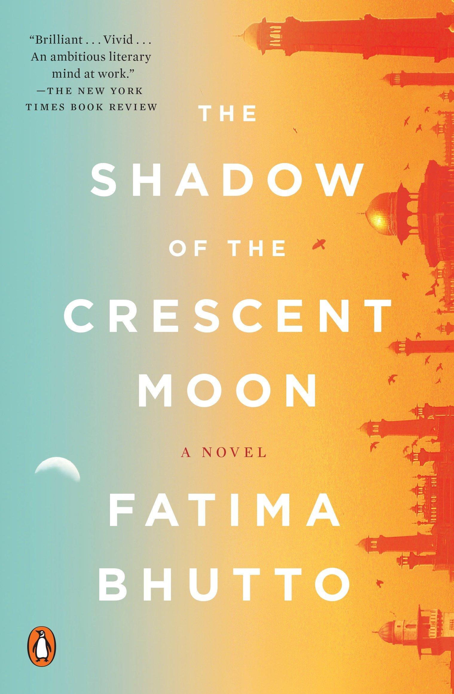 The Shadow of the Crescent Moon: A Novel pdf epub