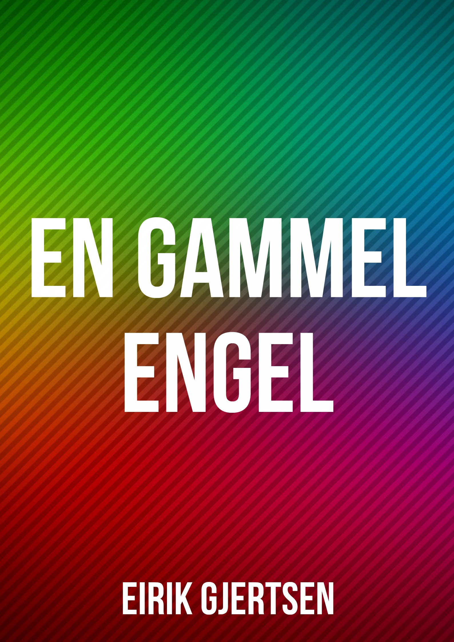 En Gammel Engel  Norwegian Edition