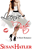 License to Date (Better Date than Never Series Book 6) (English Edition)