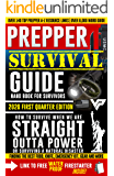 Prepper Survivor Guide, A Handbook For Survivors: 2020 Edition (OVER 8,000 WORDS): How To Survive When We Are Straight…