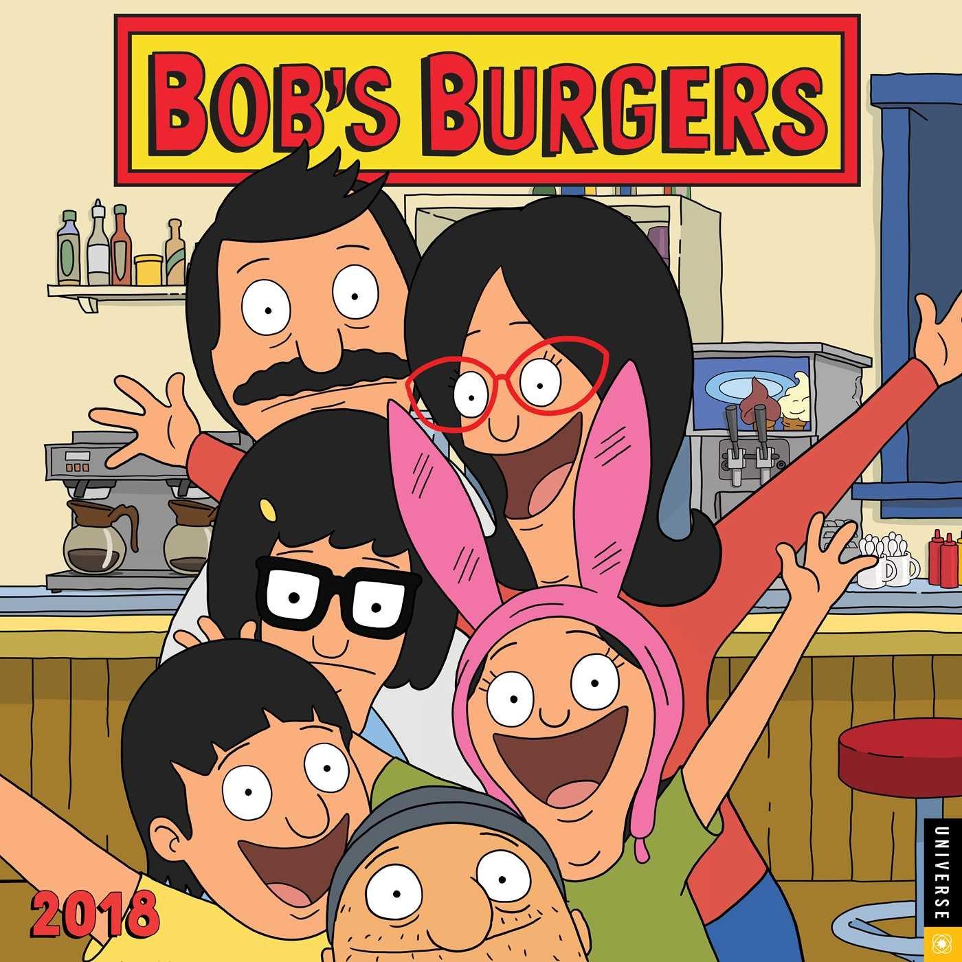 Bob's Burgers 2018 Wall Calendar by Universe Publishing