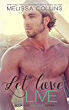 Let Love Live (The Love Series Book 5)