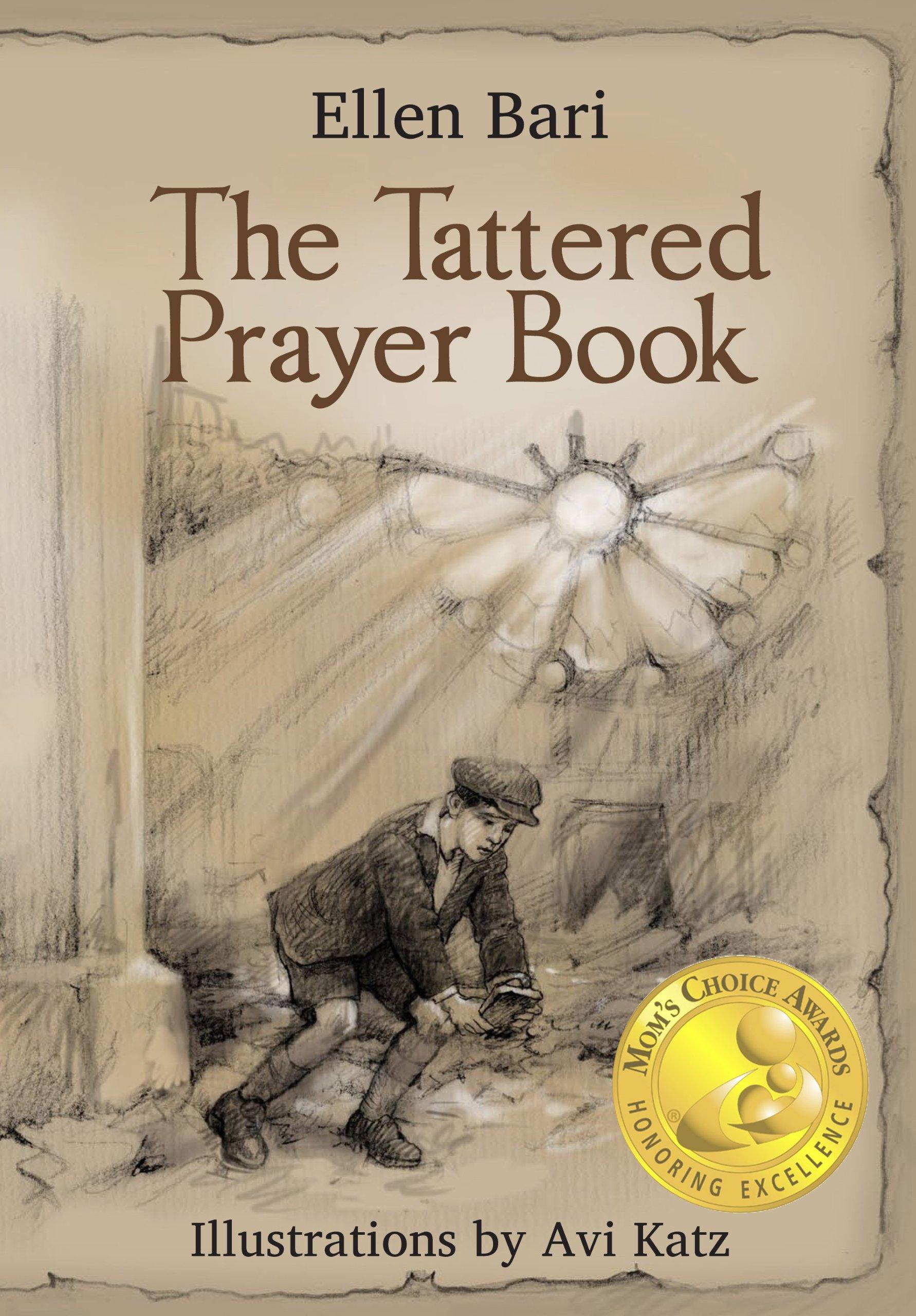 The Tattered Prayer Book (Mom's Choice Awards Recipent) PDF