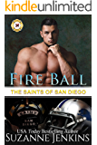 Fire Ball: The Saints of San Diego