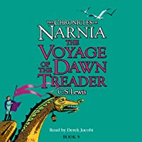 The Voyage of the Dawn Treader: The Chronicles of Narnia, Book 5