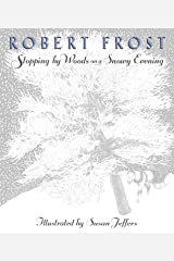 Stopping by Woods on a Snowy Evening Hardcover