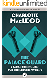 The Palace Guard (Sarah Kelling and Max Bittersohn Mysteries)