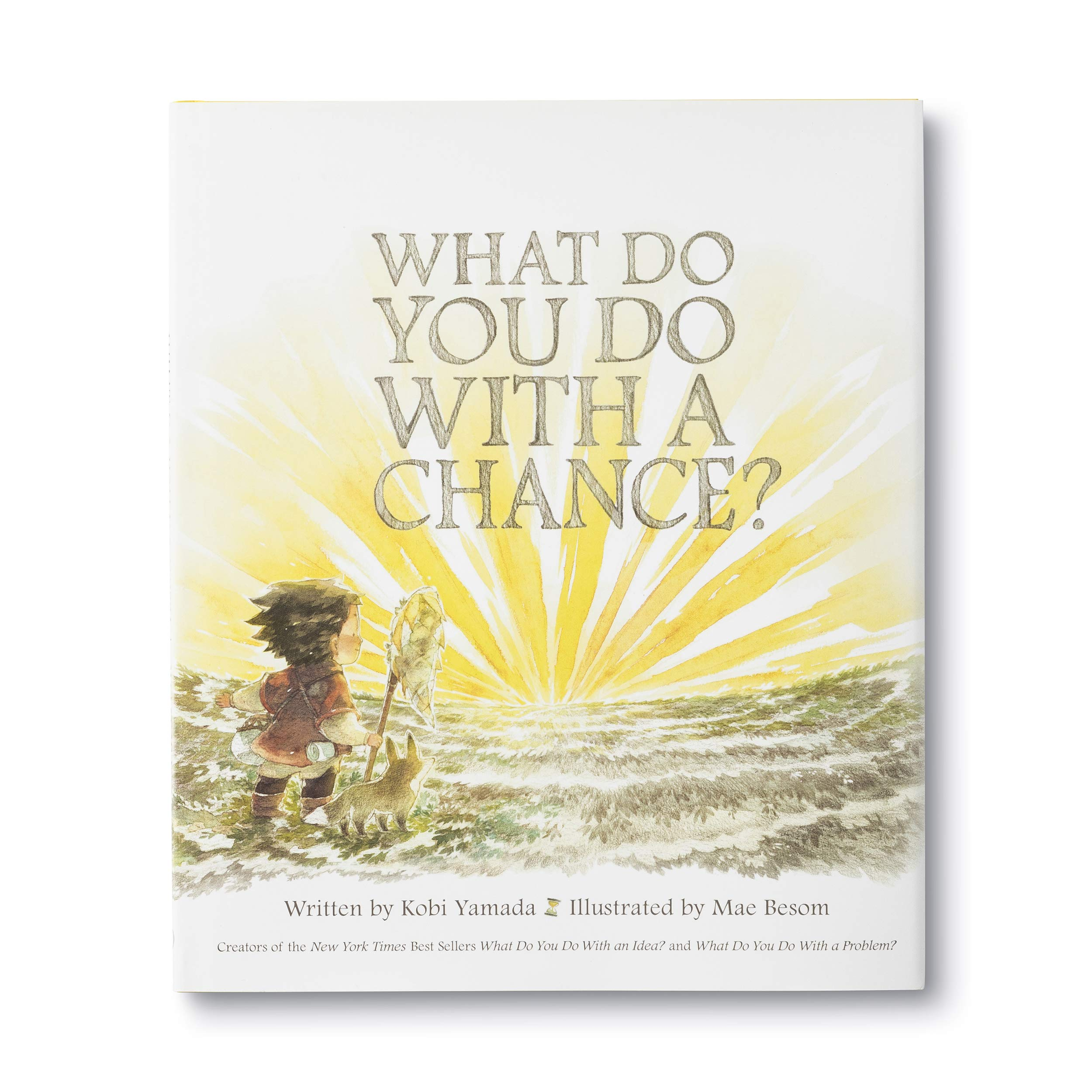 What Do You Do With a Chance? — New York Times best seller: Kobi Yamada,  Mae Besom: 9781943200733: Amazon.com: Books