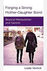 Forging a Strong Mother-Daughter Bond (Minibook) Paperback