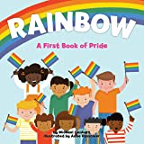 Rainbow: A First Book of Pride