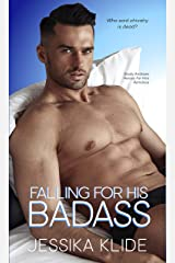 Falling For His Badass: Who said chivalry is dead? (Heroes For Hire Romance) Kindle Edition