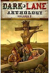 Dark Lane Anthology: Volume Three Kindle Edition