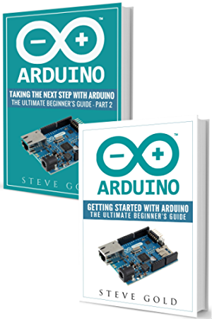 Arduino: Mastering Basic Arduino: The Complete Beginner�s Guide To Arduino (Arduino 101; Arduino sketches; Complete beginners guide; Programming; Raspberry Pi 3; xml; c++; Ruby; html; php; Robots)