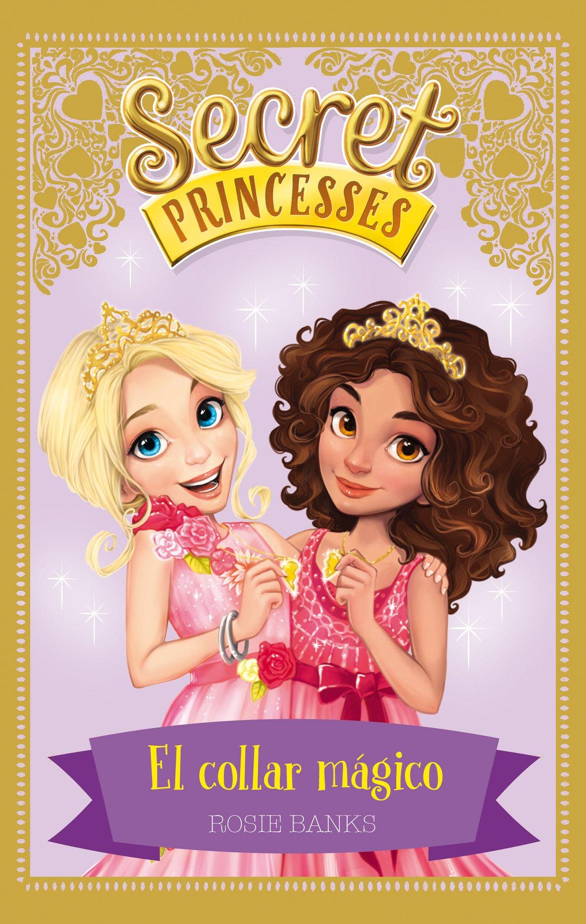 Download Secret Princesses 1. El collar mágico pdf