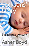 Jacksons' Story: Based on true story