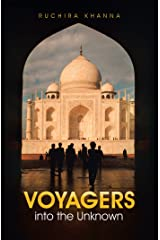 Voyagers into the Unknown Kindle Edition