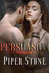 Persuasion: A Dark Mafia Romance Kindle Edition