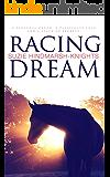 Racing Dream (Racing Series Book 1)