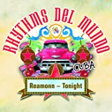 Rhythms Del Mundo feat. Reamonn - Tonight