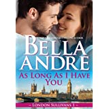 As Long As I Have You (London Sullivans)