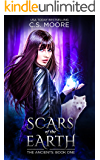 Scars of the Earth: The Ancients: Book One