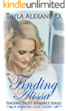 Finding Alissa (Finding Trust Romance Series Book 1)