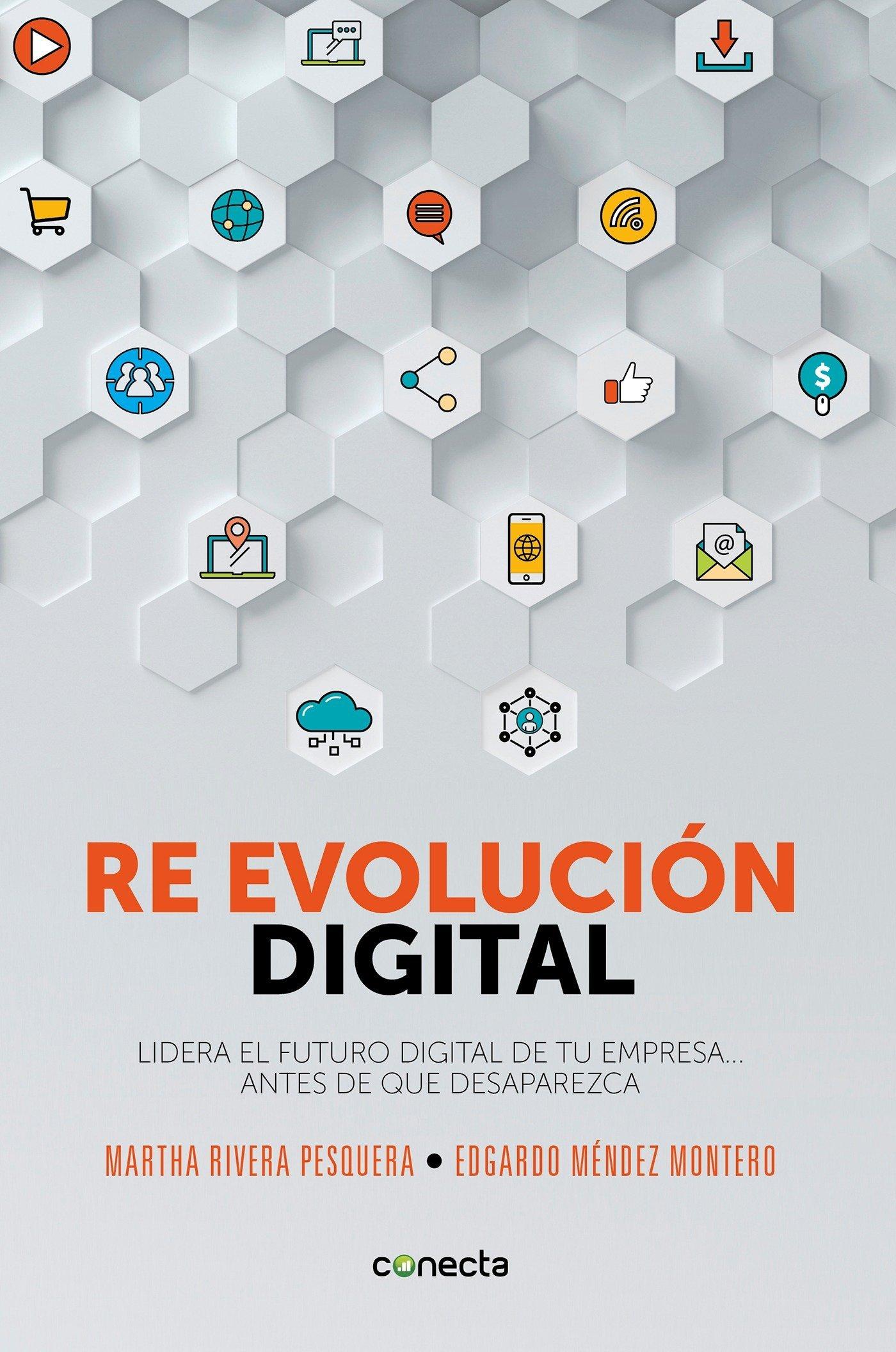 Re evolución digital / Digital Re - Evolution (Spanish Edition) ebook