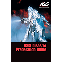 ASIS Disaster Preparation Guide (English Edition)
