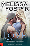 Trails of Love (The Bradens and Montgomerys: Pleasant Hill - Oak Falls Book 3) (English Edition)