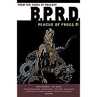 B.P.R.D.: Plague of Frogs Volume 1