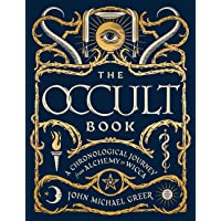 The Occult Book: A Chronological Journey from Alchemy to Wicca