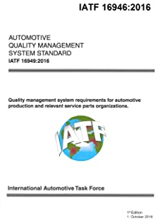 IATF 16949:2016 Plus ISO 9001:2015: ASSESSMENT (AUDIT) Guide