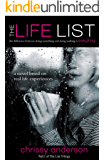 The Life List: The difference between doing something and nothing is everything. (The List Trilogy Book 1)