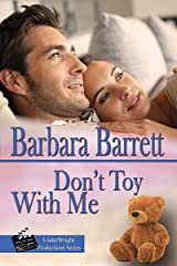 Don't Toy with Me (UnderWright Productions) Kindle Edition