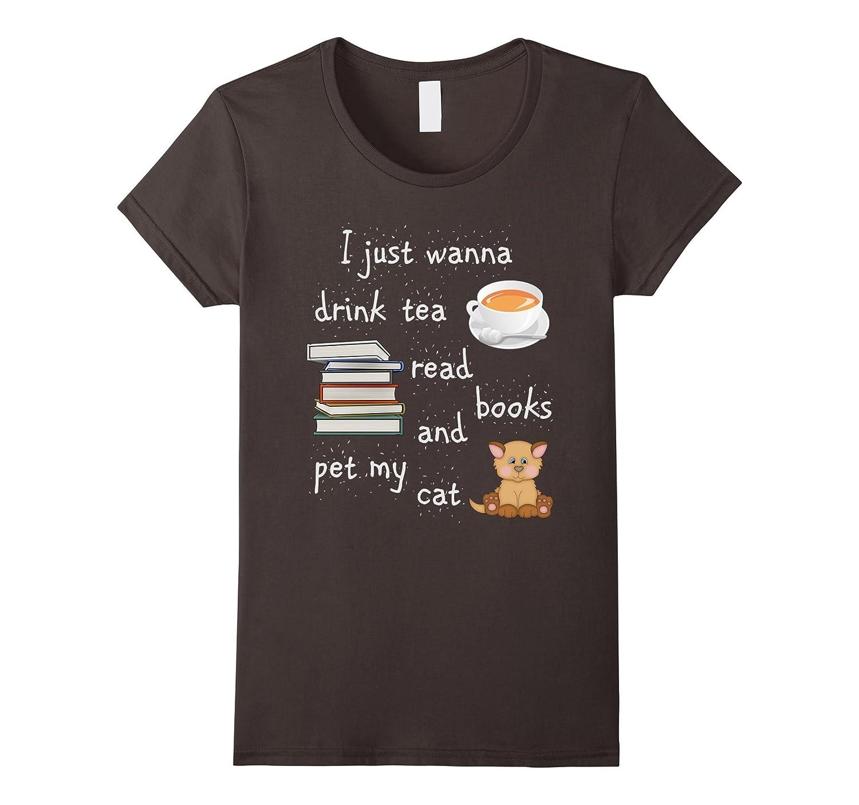 Womens Drink Tea Read Books Pet Cat Shirts-Awarplus