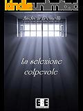 La selezione colpevole (Poesis Vol. 4)