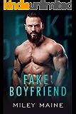 Fake Boyfriend: An Army Ranger Romantic Suspense (Sinful Temptation Book 1)